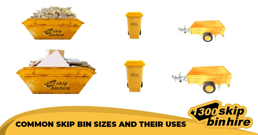 COMMON SKIP BIN SIZES AND THEIR USES