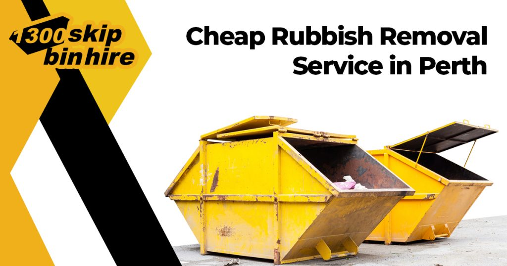 Rubbish Removal Perth | Cheap Rubbish Removal